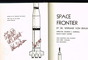Space Frontier (SIGNED BY WERNHER VON BRAUN): von Braun, Wernher