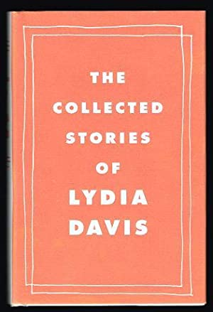 The Collected Stories: Davis, Lydia