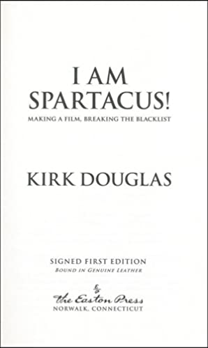 I Am Spartacus!: Making a Film, Breaking the Blacklist (SIGNED FIRST EDITION)