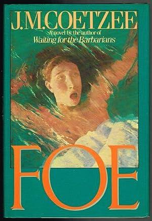 coetzees foe Foe es la novela más breve de coetzee la reescritura del clásico del robison crusoe de daniel defoe, da voz a una nueva versión de la historia la evolución del personaje central, la narración.