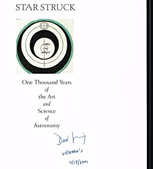 Star Struck: One Thousand Years of the Art and Science of Astronomy (SIGNED FIRST EDITION)