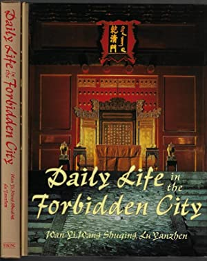 Daily Life in the Forbidden City (FIRST: Yi, Wan; Shuqing,