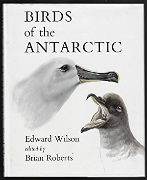 Edward Wilson's Birds of the Antarctic (Revised Edition)