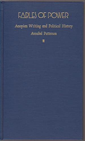 Fables of Power: Aesopian Writing and Political: Patterson, Annabel M.