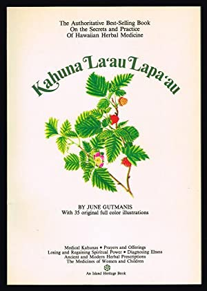 Kahuna La'au Lapa'au: The Practice of Hawaiian Herbal Medicine (Second Edition)