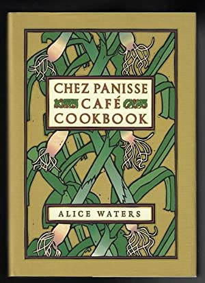 Chez Panisse Café Cookbook (SIGNED FIRST EDITION)