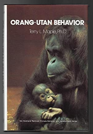 Orang-utan Behavior (Van Nostrand Reinhold Primate Behavior and Development Series)