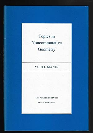 Topics in Noncommutative Geometry