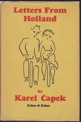 Letters from Holland: Capek, Karel; Trans.