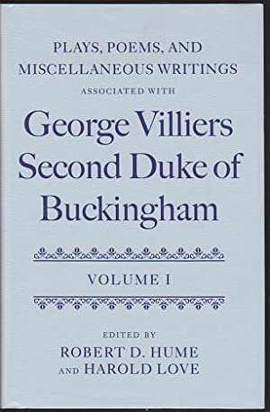 Plays, Poems, and Miscellaneous Writings Associated with: Villiers, George, Second