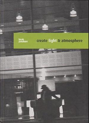 Louis Poulsen: Create Light & Atmosphere: Poulsen, Louis