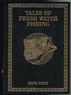 Tales of Fresh Water Fishing (SIGNED LIMITED EDITION)