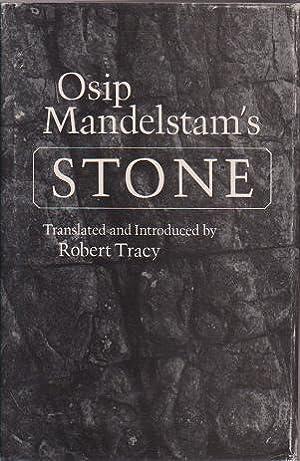 Osip Mandelstam's Stone: Mandelstam, Osip; Tracy, Robert (tr)