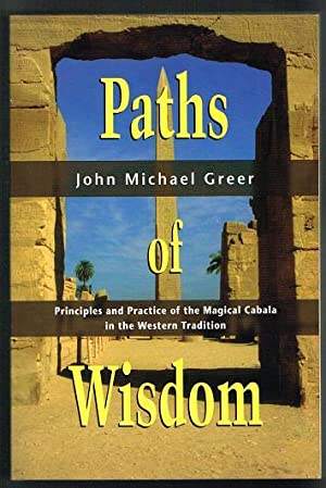 Paths of Wisdom: The Magical Cabala in: Greer, John Michael