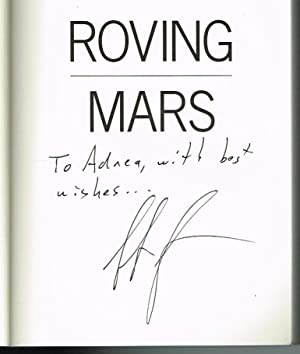 Roving Mars: Spirit, Opportunity, and the Exploration of the Red Planet (SIGNED COPY)