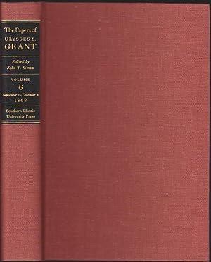 the papers of ulysses s grant volume 6 september 1 december 8