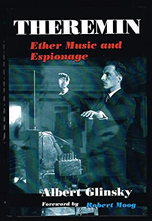 Theremin : Ether Music and Espionage
