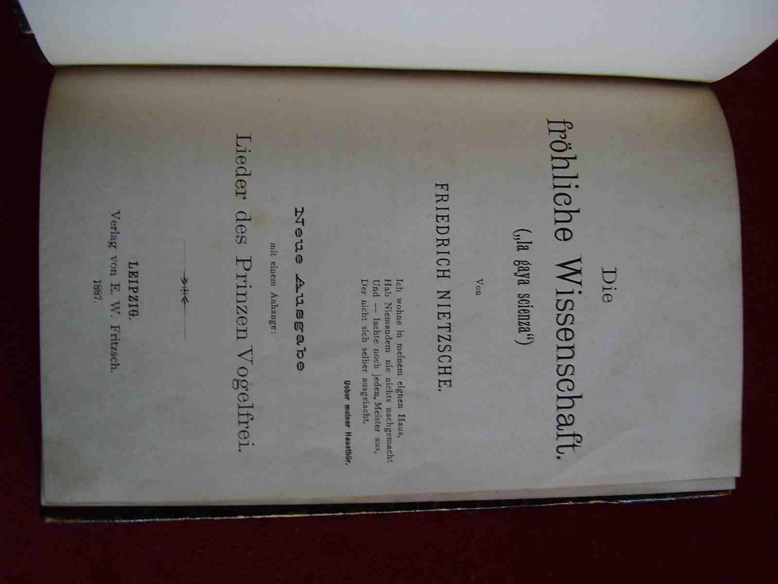 """Die Frohliche Wissenschaft (""""""""la gaya scienza""""""""). Neue Ausgabe mit einem Anhange: Lieder des Prinsen Vogelfrei (The Gay Science...). NIETZSCHE, Friedrich"""