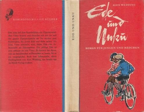 Ede und Unku. Roman für Jungen und: Wedding, Alex (das
