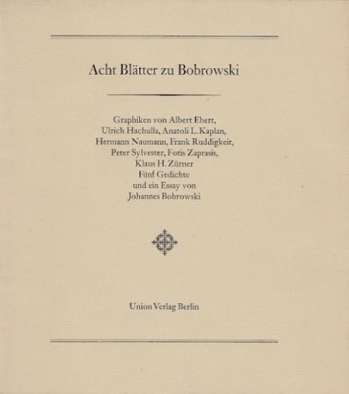 Acht Blätter Zu Bobrowski Fünf Gedichte Und