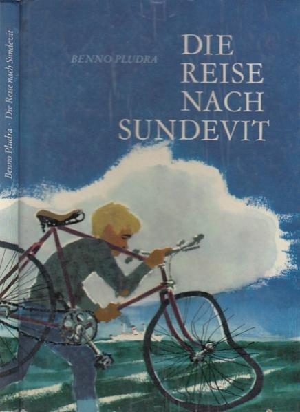 Die Reise nach Sundevit.: Pludra, Benno: