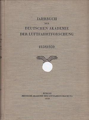 Jahrbuch der deutschen Akademie der Luftfahrtforschung 1938/1939.: Boje, Walter und