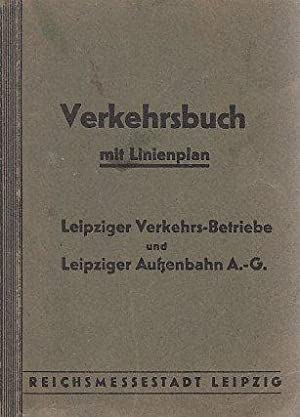 Verkehrsbuch. Ohne Linienplan. Leipziger Verkehrsbetriebe und Leipziger