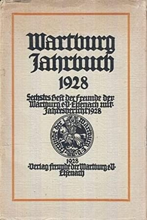 Wartburg Jahrbuch 1928. Sechstes Heft der Freunde: Demmer, Bernhard (Geleitwort):