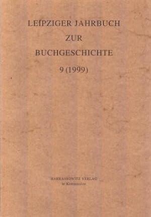 Leipziger Jahrbuch zur Buchgeschichte 9 (1999). Eine: Lehmstedt , Mark