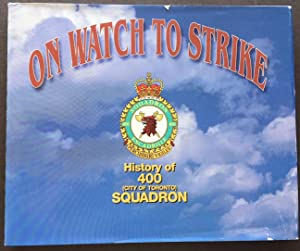 On Watch to Strike History of 400 (City of Toronto) Squadron