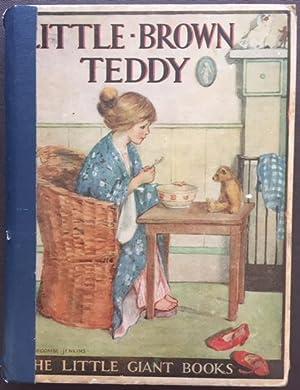 Little Brown Teddy: Mrs. Herbert Strang