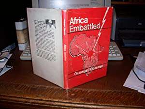 Africa Embattled Selected Essays on Contemporary African: Obasanjo, Olusegun