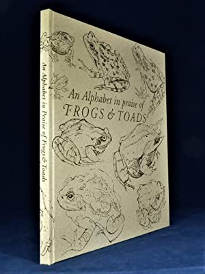 An Alphabet in Praise of Frogs & Toads *SIGNED Limited Edition*