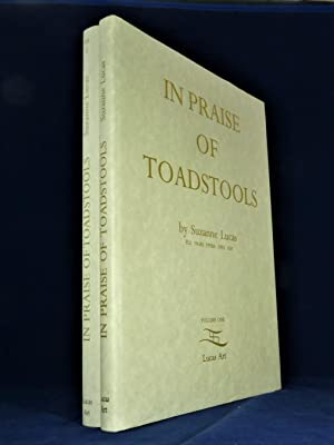 In Praise of Toadstools *First Edition - 2 volumes*