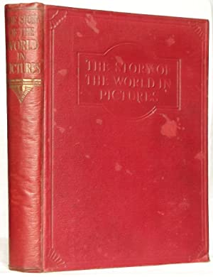 The Story of the World in Pictures: Edited by Harley Usill and H. Douglas Thomson