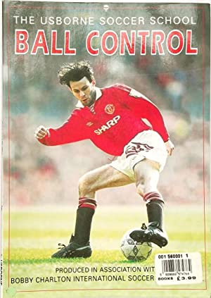 The Usborne Soccer School Ball Control
