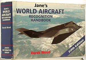 Jane's World Aircraft Recognition Handbook: Derek Wood