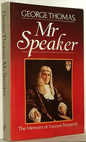 George Thomas, Mr Speaker: The Memoirs of Viscount Tonypandy