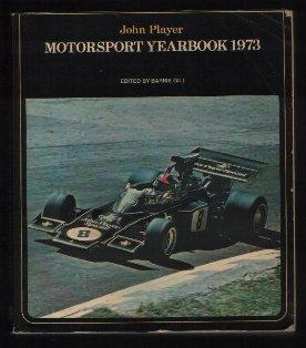 John Player Motorsport Yearbook 1973: Edited by Barrie Gill