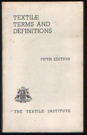Textile Terms and Definitions Fifth Edition