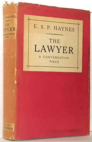The Lawyer a Conversation Piece Selected from: E. S. P.