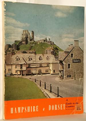Hampshire & Dorset a Guide to the: A. Lindsay Clegg