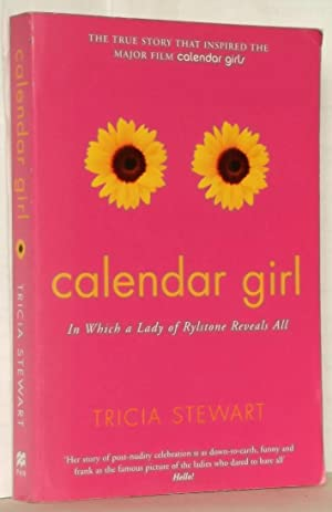 Calendar Girl in Which a Lady of Rylstone Reveals All: Tricia Stewart