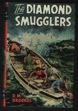 The Diamond Smugglers: O. M. Brookes