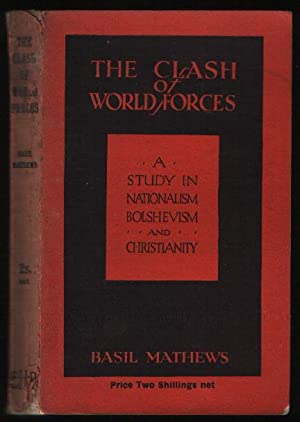 The Clash of World Forces: a Study in Nationalism, Bolshevism and Christianity