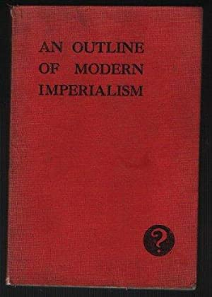 An Outline of Modern Imperialism