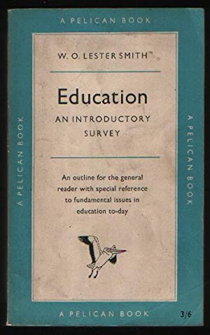 Education - An Introductory Survey: W. O. Lester Smith