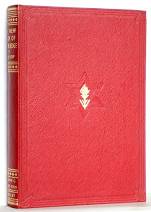 The New Book of Knowledge Volume Six: Edited by Sir