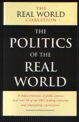The Politics of the Real World Meeting the New Century