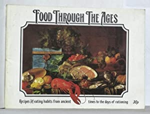 Food Through the Ages - Recipes and: Sheena Davis